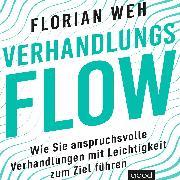Cover-Bild zu Weh, Florian: Verhandlungsflow (Audio Download)