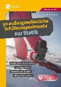 Cover-Bild zu 30 außergewöhnliche Schülerexperimente zur Statik von Hinkeldey, Dietrich