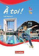 Cover-Bild zu À toi! 1A und 1B. Lerntagebuch von Herzog, Walpurga