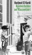 Cover-Bild zu El Kurdi, Hartmut: Revolverhelden auf Klassenfahrt