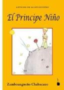 Cover-Bild zu Saint-Exupéry, Antoine de: Der Kleine Prinz.. El Principe Niño