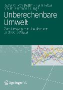 Cover-Bild zu Detten, Roderich von (Hrsg.): Unberechenbare Umwelt (eBook)