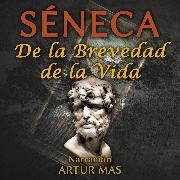 Cover-Bild zu De la Brevedad de la Vida (Audio Download) von Séneca