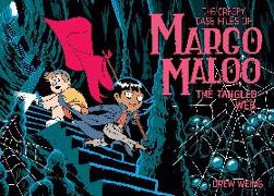 Cover-Bild zu Weing, Drew: The Creepy Case Files of Margo Maloo: The Tangled Web