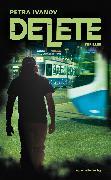 Cover-Bild zu Delete (eBook) von Ivanov, Petra