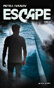 Cover-Bild zu Escape (eBook) von Ivanov, Petra