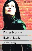 Cover-Bild zu Hafturlaub (eBook) von Ivanov, Petra