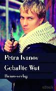 Cover-Bild zu Geballte Wut (eBook) von Ivanov, Petra