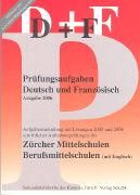 Cover-Bild zu Prüfungsaufgaben Deutsch und Französisch 2006