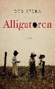 Cover-Bild zu Alligatoren (eBook) von Spera, Deb