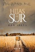 Cover-Bild zu Hijas del sur (eBook) von Spera, Deb