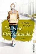 Cover-Bild zu Die Dame vom Versandhandel von Wolff, Ulrike
