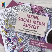 Cover-Bild zu Meine Social Media Auszeit von mitp (Hrsg.)