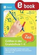 Cover-Bild zu Größen in der Grundschule Zeit 1-4 (eBook) von Rusch, Juliane