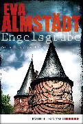 Cover-Bild zu Engelsgrube (eBook) von Almstädt, Eva