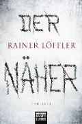 Cover-Bild zu Der Näher von Löffler, Rainer