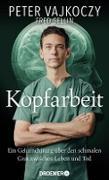 Cover-Bild zu Kopfarbeit (eBook) von Vajkoczy, Peter