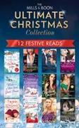 Cover-Bild zu The Mills & Boon Ultimate Christmas Collection von Raisin, Rebecca