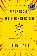 Cover-Bild zu Weapons of Math Destruction (eBook) von O'Neil, Cathy