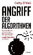 Cover-Bild zu Angriff der Algorithmen von O'Neil, Cathy