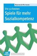 Cover-Bild zu Die 50 besten Spiele für mehr Sozialkompetenz von Portmann, Rosemarie
