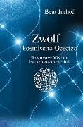 Cover-Bild zu Imhof, Beat, Dr.: Zwölf kosmische Gesetze