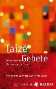 Cover-Bild zu Gemeinsame Gebete für das ganze Jahr von Communauté von Taizé