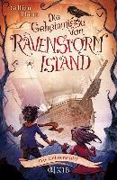 Cover-Bild zu Philip, Gillian: Die Geheimnisse von Ravenstorm Island - Das Geisterschiff (eBook)