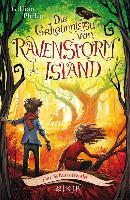 Cover-Bild zu Philip, Gillian: Die Geheimnisse von Ravenstorm Island - Der Schattenwald (eBook)