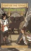 Cover-Bild zu Philip, Gillian: Reading Planet - Class of the Titans: The Great Escape - Level 6: Fiction (Jupiter)