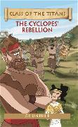 Cover-Bild zu Philip, Gillian: Reading Planet - Class of the Titans: The Cyclopes' Rebellion - Level 5: Fiction (Mars)
