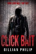 Cover-Bild zu Philip, Gillian: Click Bait (eBook)