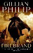 Cover-Bild zu Philip, Gillian: Firebrand (eBook)