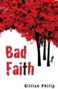 Cover-Bild zu Philip, Gillian: Bad Faith