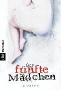 Cover-Bild zu Philip, Gillian: Das fünfte Mädchen (eBook)