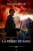 Cover-Bild zu Gillian Philip, Philip: La pierre de sang (eBook)