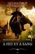 Cover-Bild zu Gillian Philip, Philip: A feu et a sang (eBook)