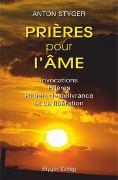 Cover-Bild zu Styger, Anton: Prières pur l'âme