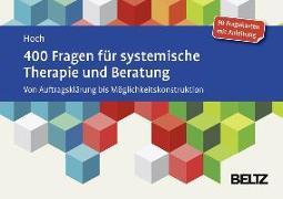 Cover-Bild zu 400 Fragen für systemische Therapie und Beratung von Hoch, Roman