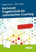Cover-Bild zu Kartenset Fragetechnik für systemisches Coaching von Hoch, Roman