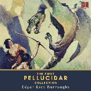 Cover-Bild zu eBook The First Pellucidar Collection