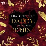 Cover-Bild zu eBook Daddy, Be Mine