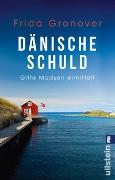 Cover-Bild zu Dänische Schuld von Gronover, Frida