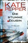 Cover-Bild zu Die stumme Zeugin von Pepper, Kate