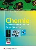 Cover-Bild zu Chemie / Chemie für Berufsfachschulen und Fachoberschulen von Brenneke, Birgit