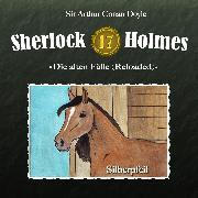 Cover-Bild zu Sherlock Holmes, Die alten Fälle (Reloaded), Fall 17: Silberpfeil (Audio Download) von Doyle, Arthur Conan