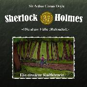Cover-Bild zu Sherlock Holmes, Die alten Fälle (Reloaded), Fall 37: Die einsame Radfahrerin (Audio Download) von Doyle, Arthur Conan