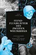 Cover-Bild zu FEINDFLUGBLÄTTER DES ZWEITEN WELTKRIEGS von Roth, Tobias (Hrsg.)
