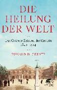 Cover-Bild zu Die Heilung der Welt von Gerste, Ronald