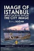 Cover-Bild zu Image of Istanbul: Impact of ECoC 2010 on the City Image von Dogan, Evinc
